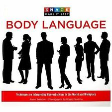 Knack Body Language: Techniques On Interpreting Nonverbal Cues In The World And