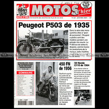 MOTOS D'HIER N°33 FN FABRIQUE NATIONALE 450 PEUGEOT P 500 TYPE 503 HONDA 50 C110
