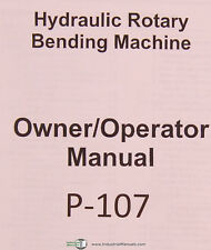 Pines Bender, Technology Hydraulic Rotary Machine, Owners Operations Manual 1996