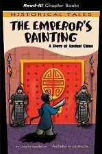 The Emperor's Painting: A Story of Ancient China (Read-It! Chapter Books)