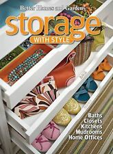 Storage with Style (Better Homes and Gardens Home)