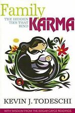 Family Karma: The Hidden Ties That Bind, Kevin J. Todeschi, Acceptable Book