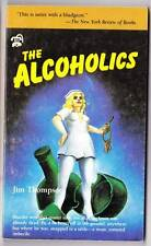 THE ALCOHOLICS by Jim Thompson - 1984 Black Lizard paperback