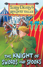 Terry Deary The Knight of Swords and Spooks (Knights' Tales) Very Good Book