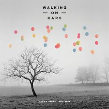 WALKING ON CARS EVERYTHING THIS WAY CD ALBUM (Released January 2016)