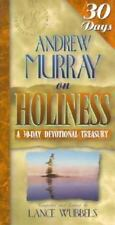 Andrew Murray on Holiness : A 30-Day Devotional Treasury (1998, Paperback)