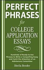 Perfect Phrases for College Application Essays (Perfect Phrases Series)