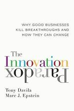 The Innovation Paradox: Why Good Businesses Kill Breakthroughs and How-ExLibrary