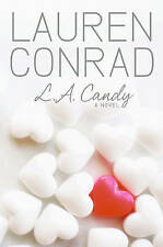 L.A. Candy (L.A. Candy Novels (Quality)) By Lauren Conrad