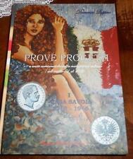 NL*PROVE E PROGETTI RARITA' DI CASA SAVOIA 1713-1946 DOMENICO LUPPINO NUOVO LIBR