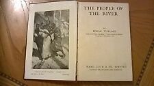 THE PEOPLE OF THE RIVER BY EDGAR WALLACE - WARD LOCK & CO LTD. FIRST EDITION