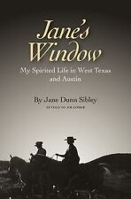 Jane's Window: My Spirited Life in West Texas and Austin (Clayton Wheat Williams