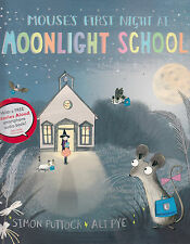 Mouse's First Night at Moonlight School BRAND NEW BOOK by Simon Puttock