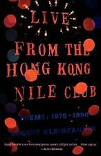 Live from the Hong Kong Nile Club: Poems: 1975-1990-ExLibrary