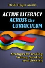 Active Literacy Across the Curriculum: Strategies for Reading, Writing, Speaking