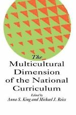The Multicultural Dimension of the National Curriculum (1993, Paperback)