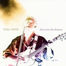 Tom Hipps-Then Went the Demons  CD NEW