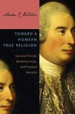 Toward a Humean True Religion : Genuine Theism, Moderate Hope, and Practical...