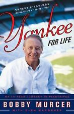 Yankee for Life : My 40-Year Journey in Pinstripes by Glen Waggoner and Bobby Mu