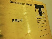 THERMO KING MAINTENANCE FACTORY MANUAL for RMU-II  (TK 7369-1) 10/85