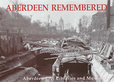 Aberdeen Remembered by Aberdeen City Libraries and Museums (Paperback, 2003)