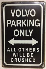Volvo Parking Only All Others Will Be Crushed Vintage Retro Metal Sign Garage