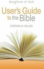 Users Guide to the Bible (Questions of Faith)-ExLibrary