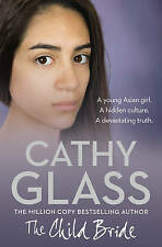 THE CHILD BRIDE BY CATHY GLASS PAPERBACK BOOK AS NEW !  LAY BUYS !