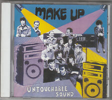 MAKE UP - untouchable sound CD