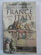 Tobias Smollett TRAVELS THROUGH FRANCE AND ITALY Tauris Parkes 2010 Paperback