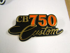 HONDA CB750 CUSTOM SIDE COVER BADGE, NEW REPRODUCTION.