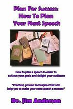 Plan for Success: How to Plan Your Next Speech : How to Plan a Speech in...