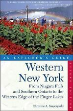 Explorer's Guide Western New York: From Niagara Falls and Southern Ontario to t