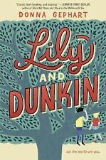 Lily and Dunkin by Donna Gephart (2016, Hardcover) (FREE 2DAY SHIP)
