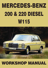 MERCEDES BENZ WORKSHOP MANUAL: W115, 200 & 220 Diesel 1968-1972