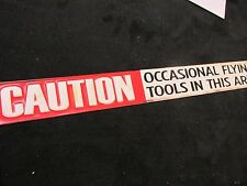 CAUTION FLYING TOOLS TIN SIGN HOME DECOR, mechanics Mac Craftsman Snap-on