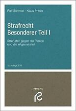 Strafrecht Besonderer Teil I von Rolf Schmidt (2016, Taschenbuch)