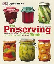 The Preserving Book (Cookery), Brown, Lynda, Excellent Book