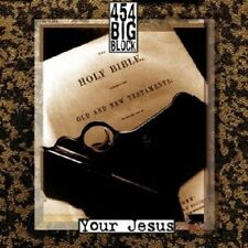 454 BIG BLOCK - Your Jesus LP