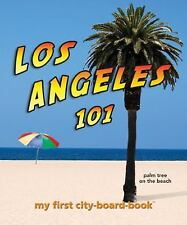 Los Angeles 101: My First City-board-book (101 Board Books)