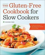 The Gluten-Free Cookbook for Slow Cookers : A Delicious Variety of Easy...