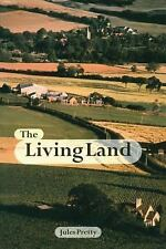 The Living Land : Agriculture, Food and Community Regeneration in the 21st...