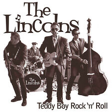 THE LINCOLNS Teddy Boy Rock 'n' Roll CD - Rockabilly NEW Teddyboy