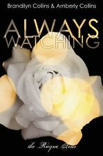 Always Watching (The Rayne Tour, Book 1)-ExLibrary