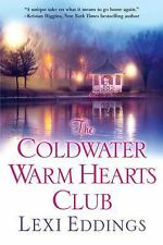 The Coldwater: The Coldwater Warm Hearts Club by Lexi Eddings (2016, Paperback)