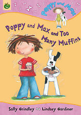 Poppy and Max and Too Many Muffins (Poppy & Max), Sally Grindley