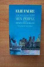 VOYAGE AUTOUR DU MONDE 1931-1932 MON PERIPLE suivi de REFLETS DANS LE