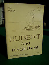 Hubert and His Sail Boat by Pam Palmer, illustr. by Elaine Davies (pb, 1979)