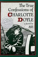 The True Confessions of Charlotte Doyle (Newbery Honor Book)