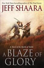 A Blaze of Glory: A Novel of the Battle of Shiloh (the Civil War in the West), E